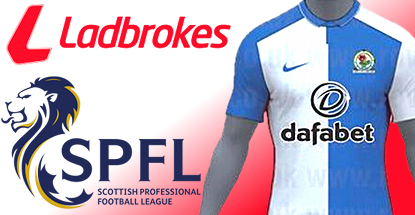 Ladbrokes is Scottish football's new title sponsor; Dafabet sign Blackburn Rovers