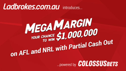 Ladbrokes Aus launch $1,000,000 MEGA MARGIN with partial-cash-out