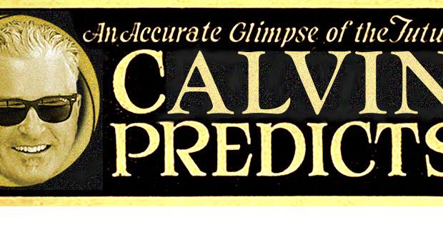 Calvin predicts! Ayre you ready for 2016?
