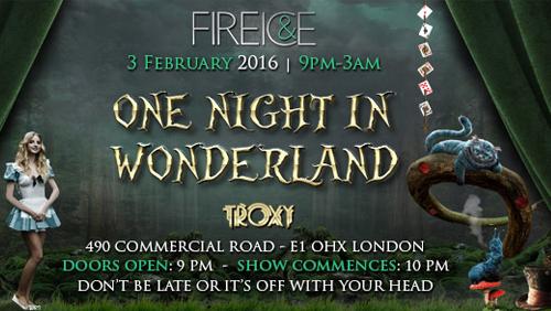 Fire & Ice 2016 : One Night in Wonderland
