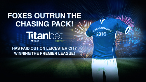 "Titanbet.co.uk paying out on Premier League outrights for ""feel good"" Foxes"