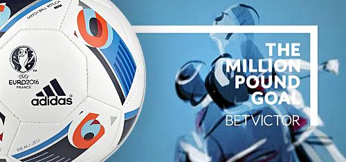 BetVictor kicks off Euro 2016 punter push with The Million Pound Goal promo
