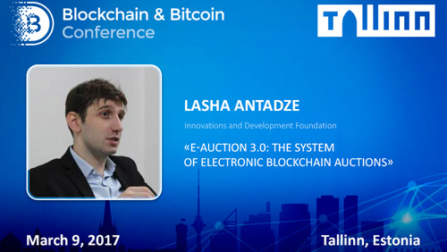 Anti-corruption service on blockchain. E-Auction 3.0 developer will attend Tallinn
