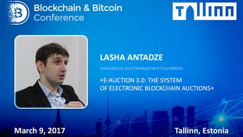 Anti-corruption service on blockchain. E-Auction 3.0 developer will attend Tallinn