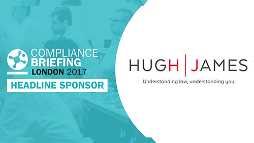 Hugh James confirmed as headline sponsor for Compliance Briefing: London