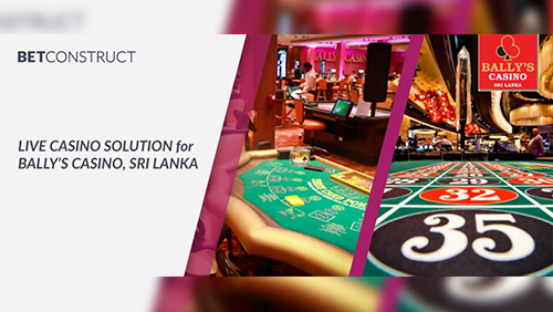BetConstruct provides it's Live Casino solution to Bally's Casino in Sri Lanka