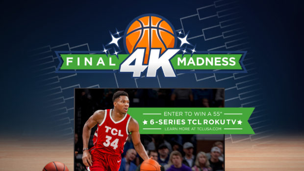 TCL Tips-Off College Basketball Tournament with The Final 4K Madness Giveaway
